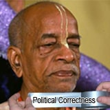 Origins of Political Correctness and its consequent influence within ISKCON
